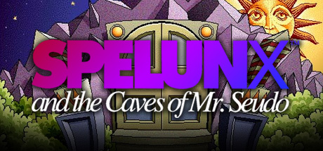 Spelunx and the Caves of Mr. Seudo