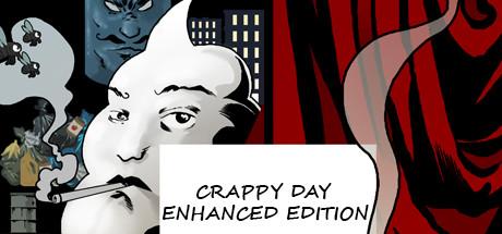 Crappy Day Enhanced Edition