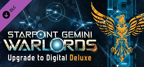Starpoint Gemini Warlords - Upgrade to Digital Deluxe
