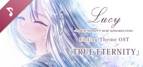 Lucy -The Eternity She Wished For- Ending Theme OST
