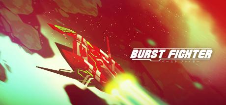 Burst Fighter
