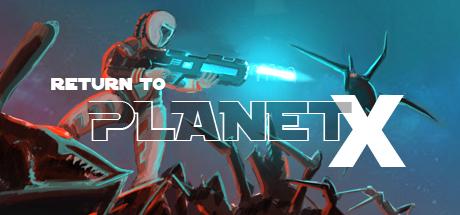 Return to Planet X
