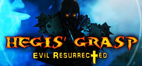 Hegis' Grasp: Evil Resurrected