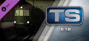 Train Simulator: E18 Loco Add-On