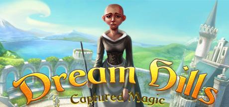 Dream Hills: Captured Magic