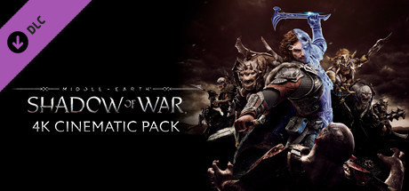 Middle-earth: Shadow of War 4K Cinematic Pack