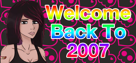 Welcome Back To 2007