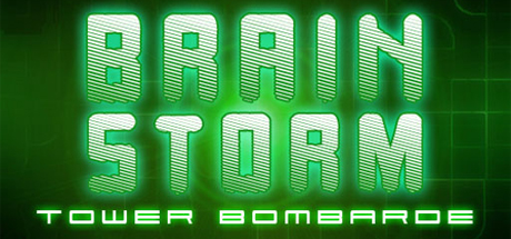 Brain Storm : Tower Bombarde