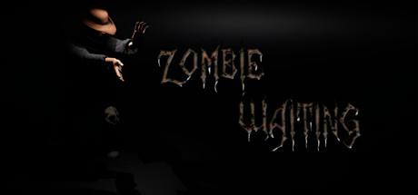 Zombie Waiting