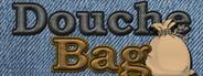Douche Bag