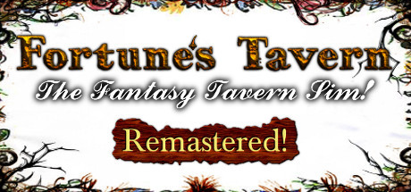Fortune's Tavern - Fantasy Tavern Simulation, Remastered