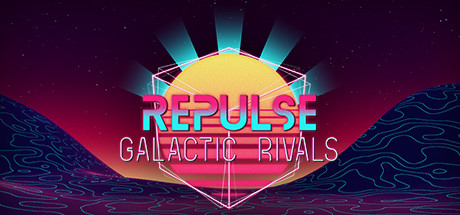 REPULSE: Galactic Rivals