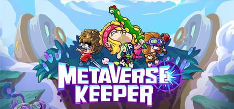 Metaverse Keeper / 元能失控