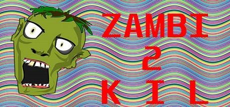 ZAMBI 2 KIL steam key giveaway