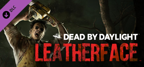Dead by Daylight: LEATHERFACE