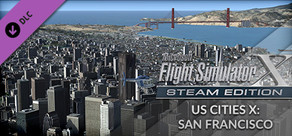 FSX Steam Edition: US Cities X: San Francisco Add-On