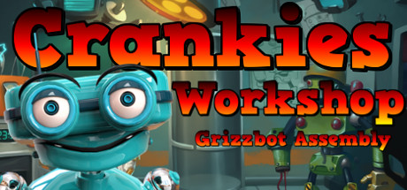 Crankies Workshop: Grizzbot Assembly