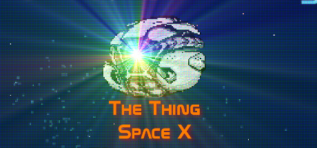 The Thing: Space X