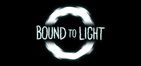 Bound To Light