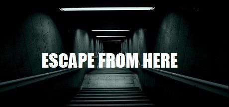 Escape from here