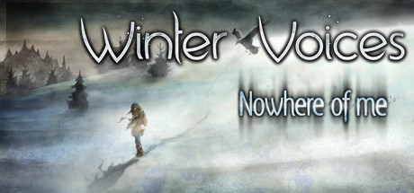 Winter Voices Episode 2: Nowhere of me