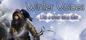 Winter Voices Episode 3: Like a Crow on a Wire