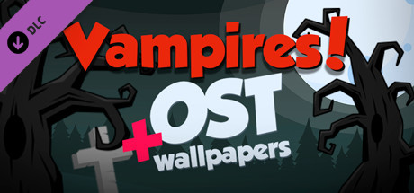Vampires! - Wallpapers & OST