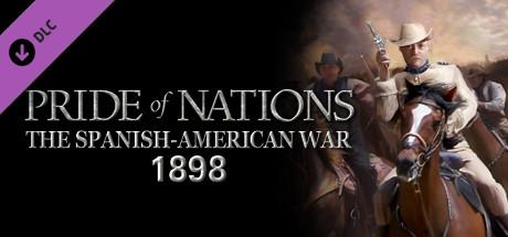 Pride of Nations: Spanish-American War 1898