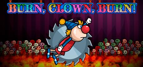 Burn, Clown, Burn!