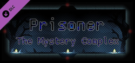 Prisoner - The Mystery Complex