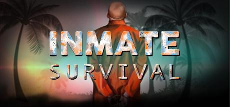 INMATE: Survival