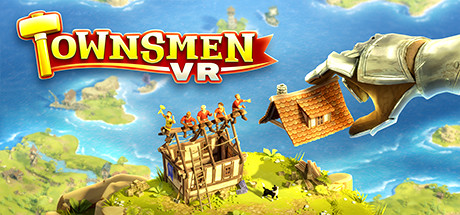 Townsmen VR