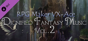 RPG Maker VX Ace - Dignified Fantasy Music Vol. 2