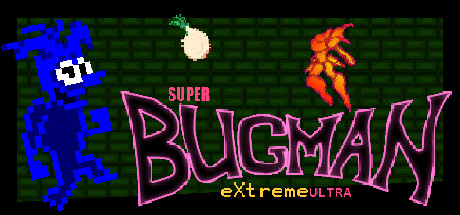 Super Bugman Extreme Ultra