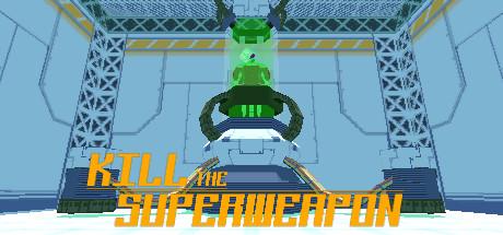 Kill the Superweapon