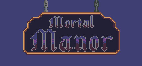 Mortal Manor