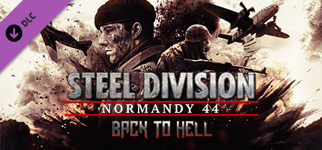 Allgamedeals.com - Steel Division: Normandy 44 - Back to Hell - STEAM