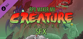 RPG Maker MV - Creature Feature SFX