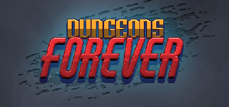 Dungeons Forever
