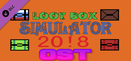 Loot Box Simulator 20!8 - OST