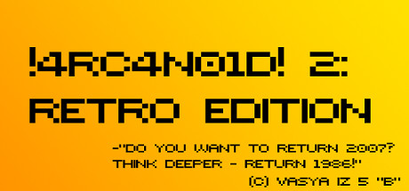 !4RC4N01D! 2: Retro Edition