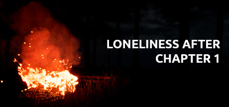 LONELINESS AFTER: Chapter 1
