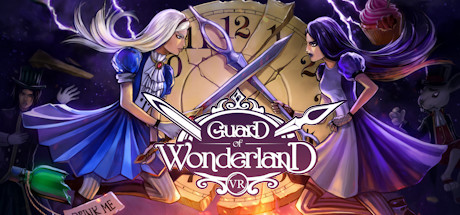 Guard of Wonderland VR