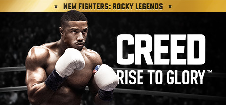 Creed: Rise to Glory™