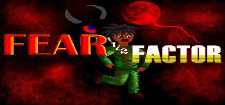 Fear Half Factor
