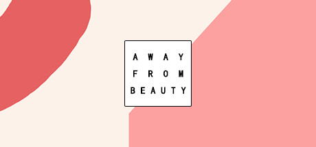 Away from beauty