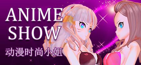Allgamedeals.com - Anime show 动漫时装秀 - STEAM