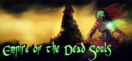 Empire of the Dead Souls