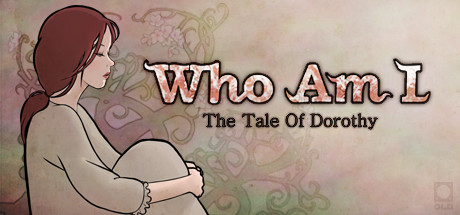 Who Am I: The Tale of Dorothy