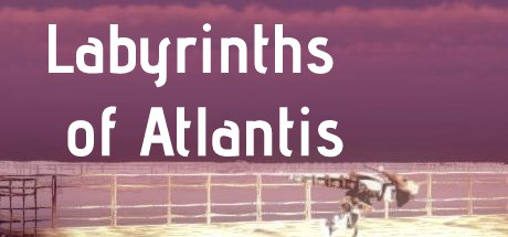 Labyrinths of Atlantis